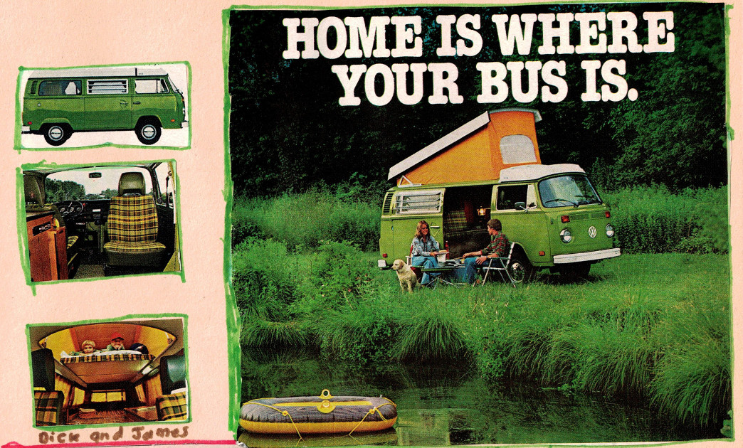 1970s Volkswagen camper van caption Home is Where Your Bus Is